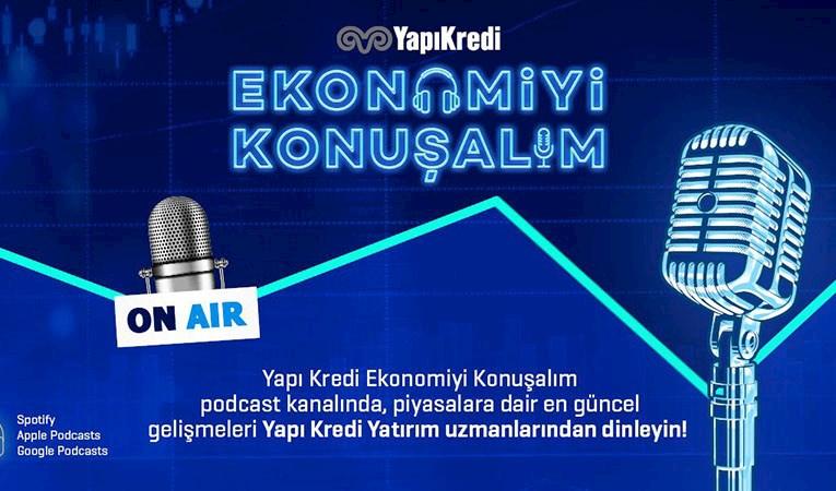 Yapı Kredi, ekonomiyi konuşacak