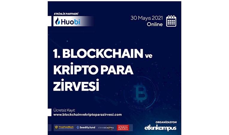 """""""Blockchain ve Kripto Para Zirvesi"""" düzenleniyor"""