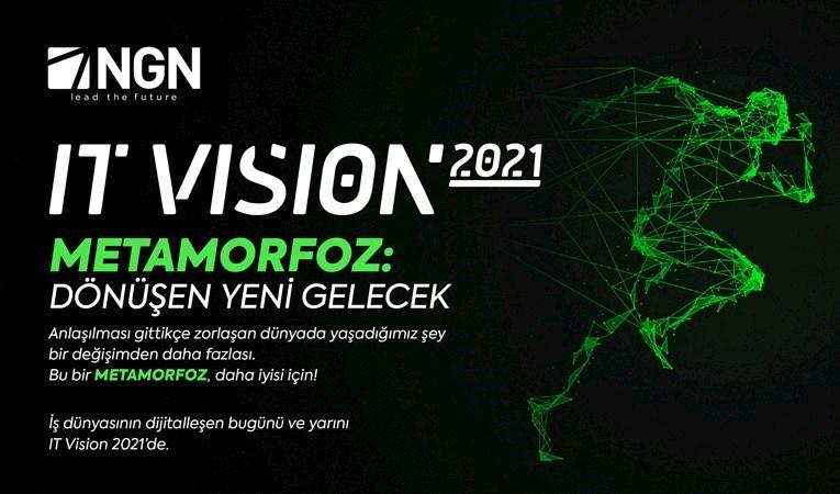 'Dönüşen Yeni Gelecek' NGN IT Vision 2021'de: Online katılabilirsiniz